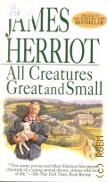Herriot J., All Creatures Great and Small - 1998 (The Classic Multi-Million-Copy Bestseller)
