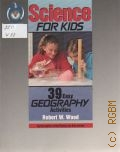 Wood R. W., 39 Easy GEOGRAPHY Activities - 1992 (Science for Kids)